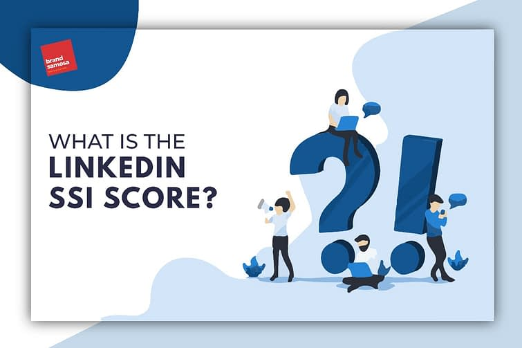 What is the LinkedIn SSI Score?
